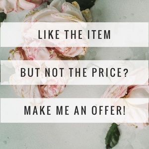 Other - I accept reasonable offers!